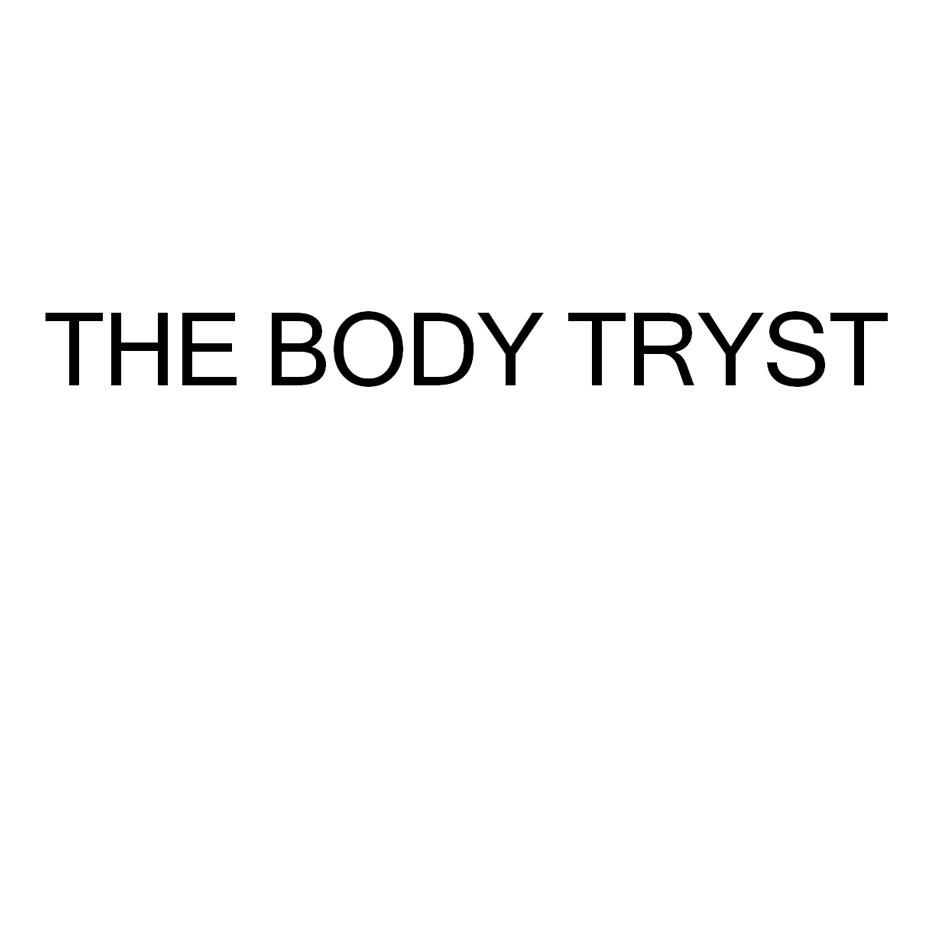 THE BODY TRYST